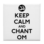 Keep Calm and Chant Om Tile Coaster