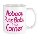 Nobody Puts Baby in a Corner Mug