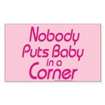 Nobody Puts Baby in a Corner Sticker