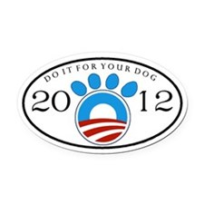 Obama 2012 Dog Oval Car Magnet