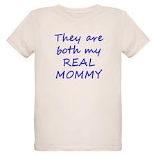 Both My Real Mommy Organic Kids T-Shirt