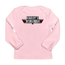 Daddys Wingman Long Sleeve Infant T-Shirt
