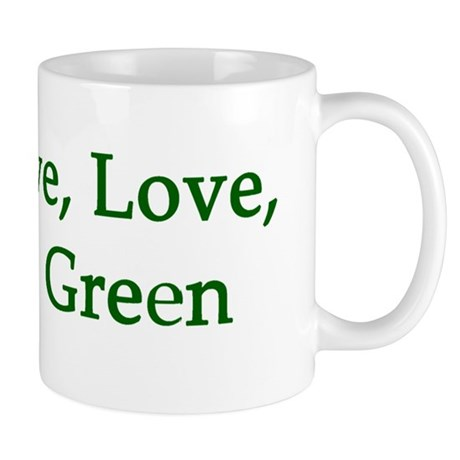 Live, Love, Go Green Mug
