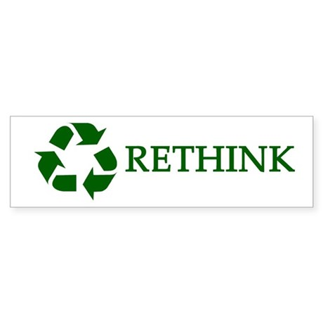 Rethink Sticker (Bumper)