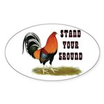 Stand Your Ground Rooster Sticker (Oval 10 pk)