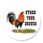 Stand Your Ground Rooster Round Car Magnet