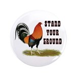 "Stand Your Ground Rooster 3.5"" Button"