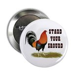"""Stand Your Ground Rooster 2.25"""" Button (100 p"""