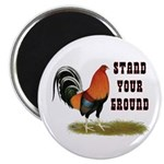Stand Your Ground Rooster Magnet