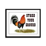 Stand Your Ground Rooster Framed Panel Print