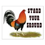Stand Your Ground Rooster Small Poster
