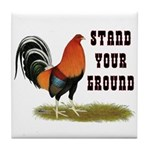 Stand Your Ground Rooster Tile Coaster