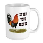 Stand Your Ground Rooster Large Mug