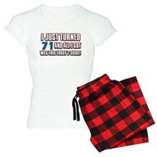 71 birthday designs Pajamas