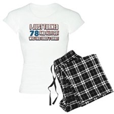 78 birthday designs Pajamas