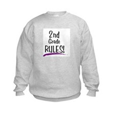 2nd Grade Rules! Sweatshirt