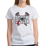 Screw Oral Cancer Women's T-Shirt
