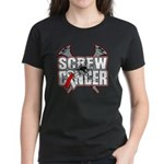 Screw Oral Cancer Women's Dark T-Shirt
