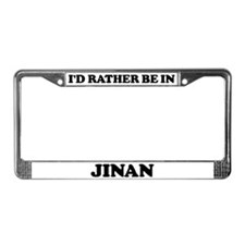 Rather be in Jinan License Plate Frame