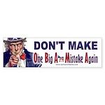 One Big Ass Mistake Again Sticker (Bumper)
