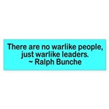 no warlike people... Bumper Bumper Sticker