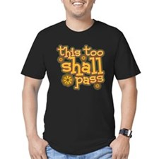 This Too Shall Pass T