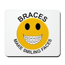 Braces Make Smiling Faces Mousepad