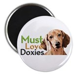 Must Love Doxies Magnet