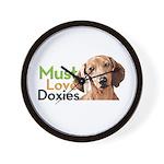 Must Love Doxies Wall Clock