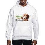 Must Love Doxies Hooded Sweatshirt