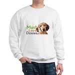 Must Love Doxies Sweatshirt