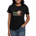 Must Love Doxies Women's Dark T-Shirt
