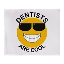 Dentists Are Cool / Sunglasses Throw Blanket
