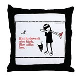 Emily Doesn't Aim Low Throw Pillow