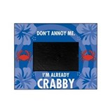 Dont Annoy Me Picture Frame