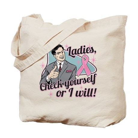 Check Yourself Breast Cancer Tote Bag