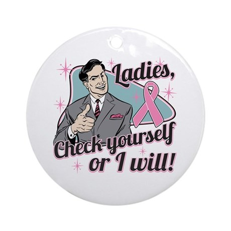 Check Yourself Breast Cancer Ornament (Round)