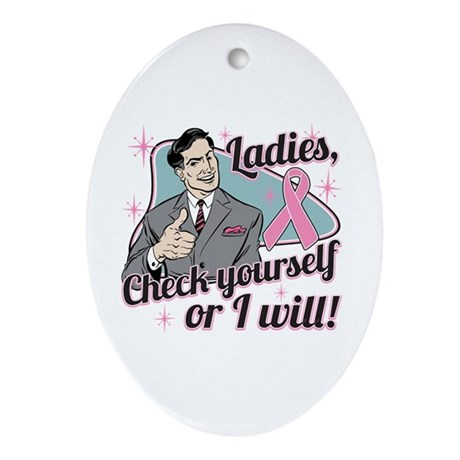Check Yourself Breast Cancer Ornament (Oval)