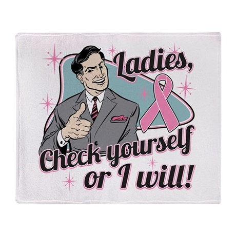 Check Yourself Breast Cancer Throw Blanket