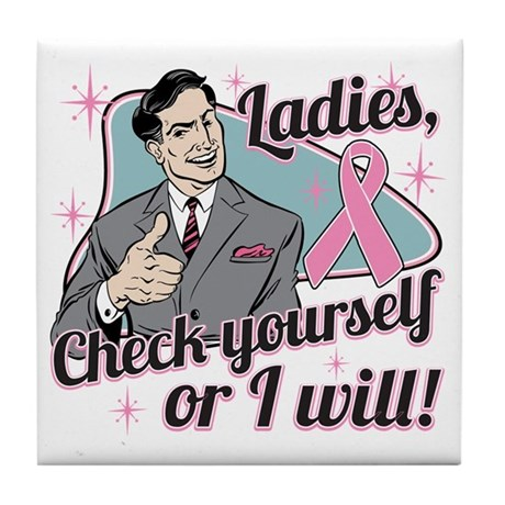 Check Yourself Breast Cancer Tile Coaster