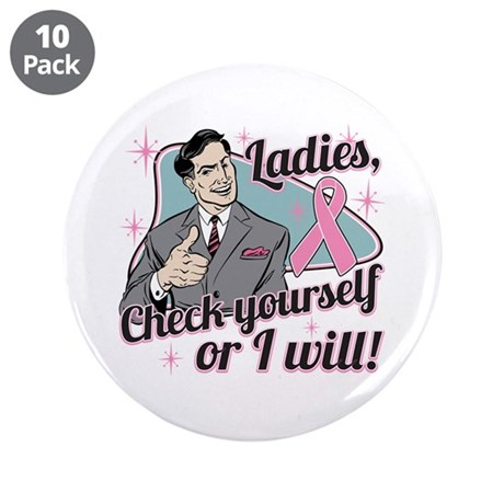 "Check Yourself Breast Cancer 3.5"" Button (10 pack)"