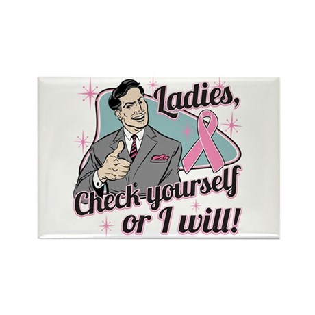 Check Yourself Breast Cancer Rectangle Magnet (100