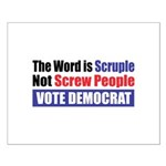 Scruple Not Screw People Small Poster