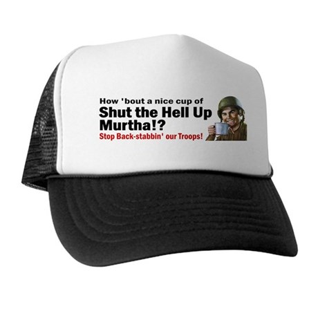 A Nice Cup of Shut-up Trucker Hat
