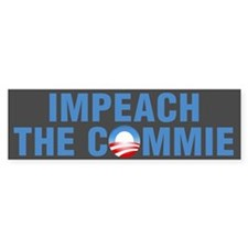 Impeach The Commie Bumper Sticker