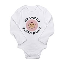 daddy plays banjo baby G Body Suit