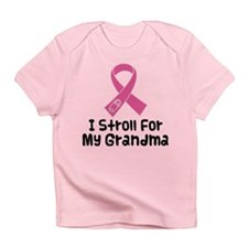 I Stroll For My Grandma Infant T-Shirt