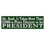 More than Money, Bush Bumper Sticker