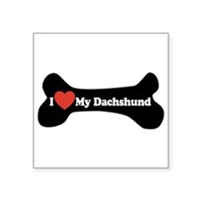 "I Love My Dachshund - Dog Bone Square Sticker 3"" x"