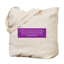 Until You Do Right By Me Tote Bag